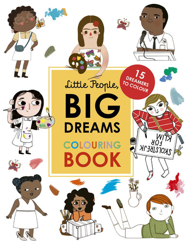 LITTLE PEOPLE BIG DREAMS COLOURING BOOK
