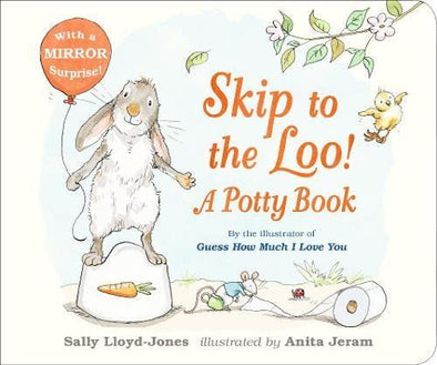 SKIP TO THE LOO: A POTTY BOOK