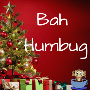 Bah Humbug syndrome, also known as mum guilt