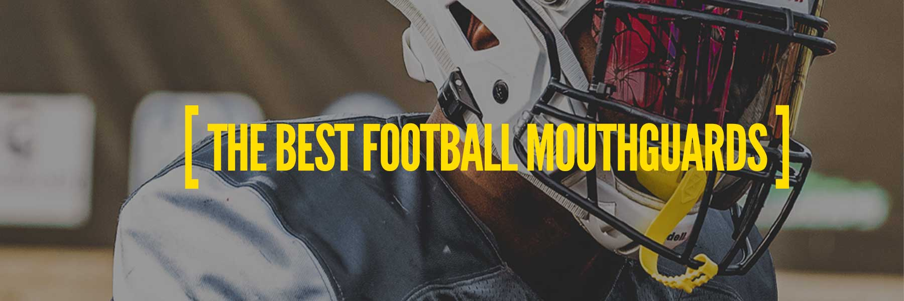 Best Football Mouth Guards