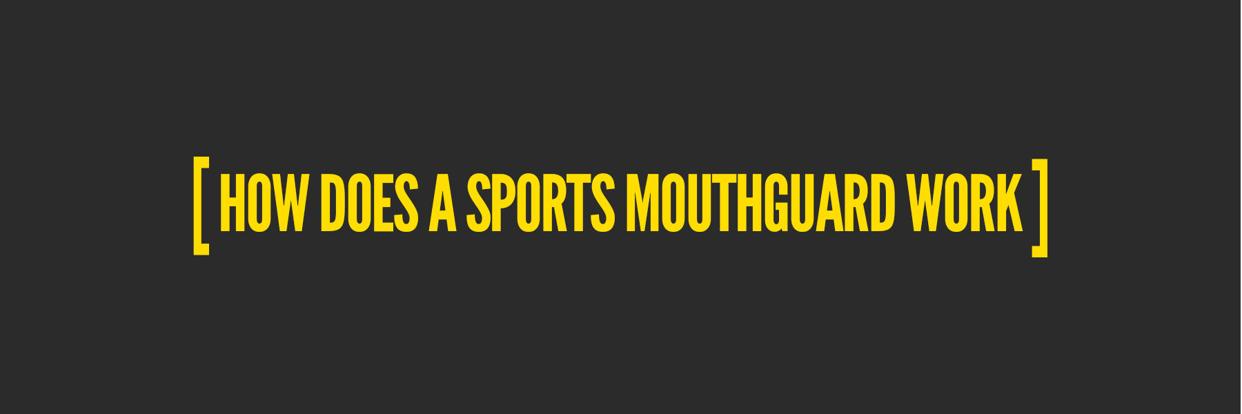 Mouth Guards in Sports: How does a sports mouthguard work