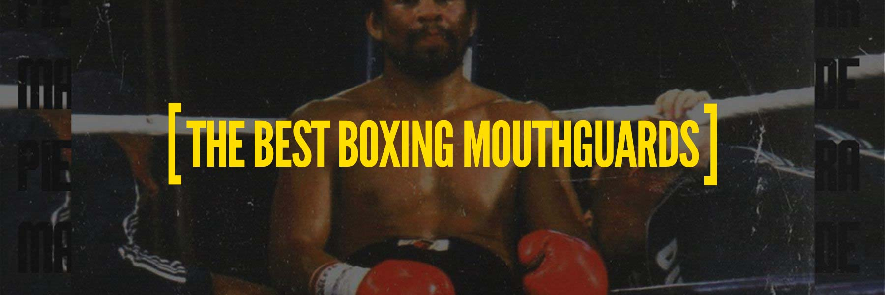 Best Mouthguard for MMA, Boxing, and Muay Thai