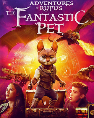 Adventures of Rufus: The Fantastic Pet (2020) [Vudu HD]