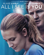 All I See Is You (2016) [MA HD]
