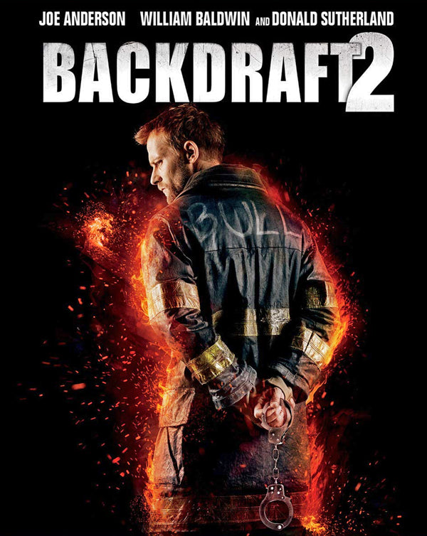 Backdraft 2 (2019) [MA HD]