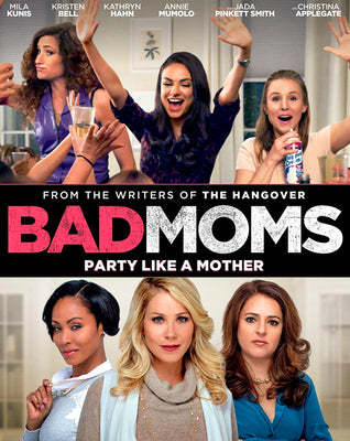 Bad Moms (2016) [Ports to MA/Vudu] [iTunes HD]