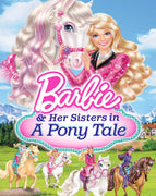 Barbie And Her Sisters A Pony Tale (2013) [Vudu HD]