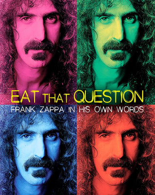 Eat That Question: Frank Zappa in His Own Words (2016) [MA HD]