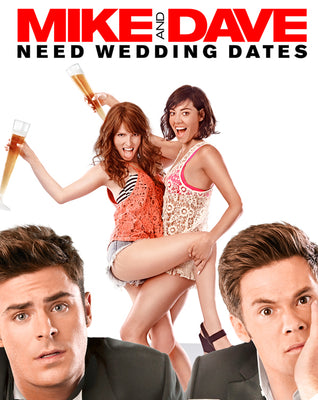 Mike and Dave Need Wedding Dates (2016) [Ports to MA/Vudu] [iTunes 4K]