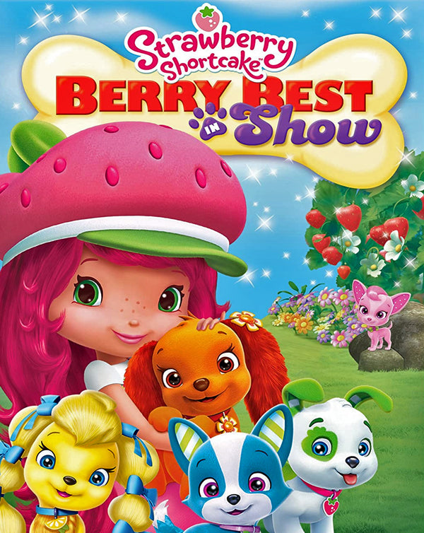 Strawberry Shortcake: Berry Best in Show (2015) [MA HD]