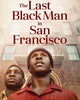 The Last Black Man in San Francisco (2019) [Vudu HD]