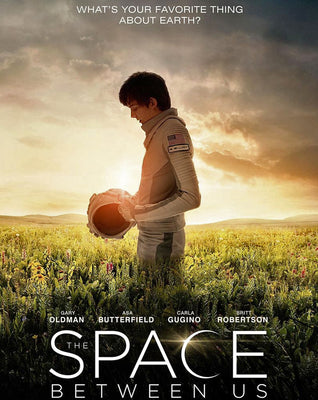 The Space Between Us (2017) [Vudu HD]