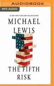 The Fifth Risk by PhD Lewis, Michael: New Audiobook (MP3)