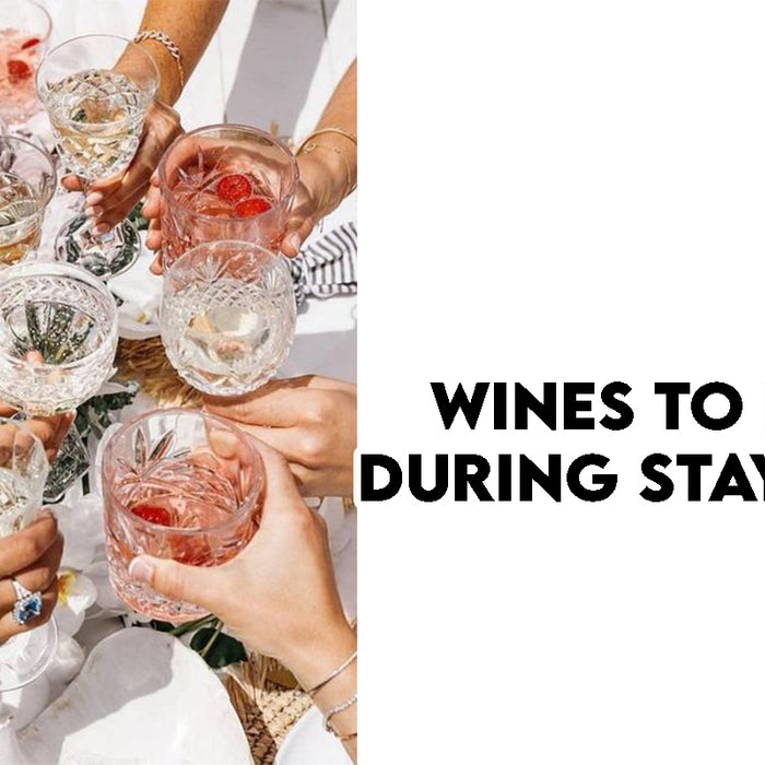 Wines to drink during Staycation