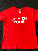 Load image into Gallery viewer, Je M'en Fous French T-Shirt