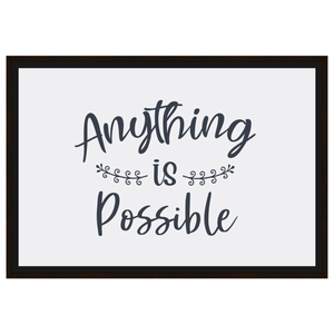 Anything is Possible Framed Canvas