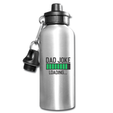 Dad Joke Loading Water Bottle - silver