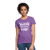 I Swear Because I Care Women's T-Shirt - purple heather