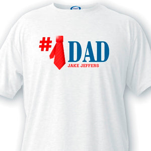 Number 1 Dad T-shirts Customizable
