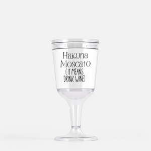 Hakuna Moscato (It Means Drink Wine) Wine Goblet Tumbler