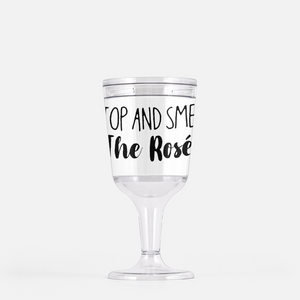 Stop and Smell The Rose Wine Goblet Tumbler