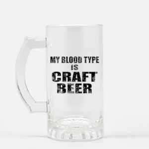 My Blood Type Is Craft Beer  beer glass beer stein, Beer Mug, Gift