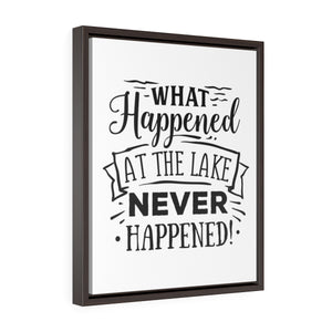 What Happened at the Lake Never Happened Framed Premium Gallery Wrap Canvas