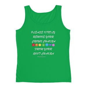 Please kindly remove your crown chakra from your root chakra Ladies Tank
