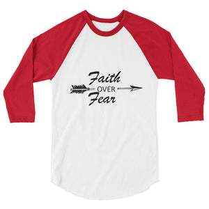 Faith over Fear unisex 3/4 sleeve raglan shirt