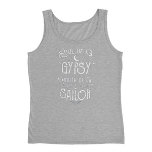 Soul of a gypsy mouth of a sailor Ladies Tank