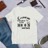 I love My Chihuahua to the moon and back Short-Sleeve Unisex T-Shirt