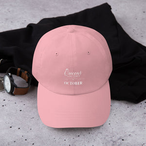 Queens are Born in October Embroidered Dad hat