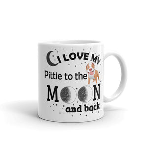 I love my Pittie to the moon and back Mug, Gift, Gift Ideas, Dogs