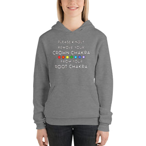 Please remove your Crown Chakra from your Root Chakra unisex hoodie