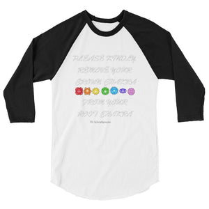 Please Kindly Remove your crown chakra from your root chakra unisex 3/4 sleeve raglan shirt