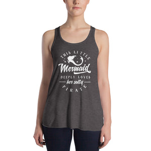 This Little Mermaid Deeply Loves Her Salty Pirate Women's Flowy Racerback Tank