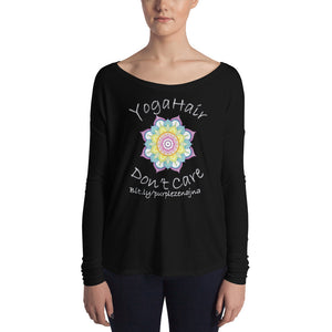 Yoga Hair Don't Care Ladies' Long Sleeve Tee