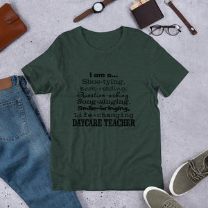 I am a Daycare Teacher Short-Sleeve Unisex T-Shirt