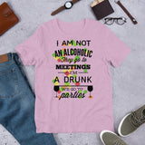 I am not an alcoholic Short-Sleeve Unisex T-Shirt