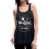 This Little Mermaid Deeply Loves Her Salty Pirate Women's Flowy Tank Top by Bella - black