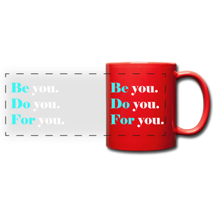 Be you do you for you Full Color Panoramic Mug - red