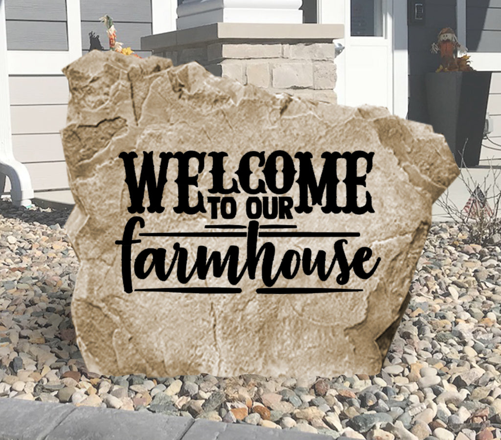 Welcome To Our Farmhouse Stone-Design A Stone