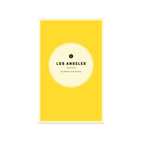 Wild Sam Field Guide : Los Angeles