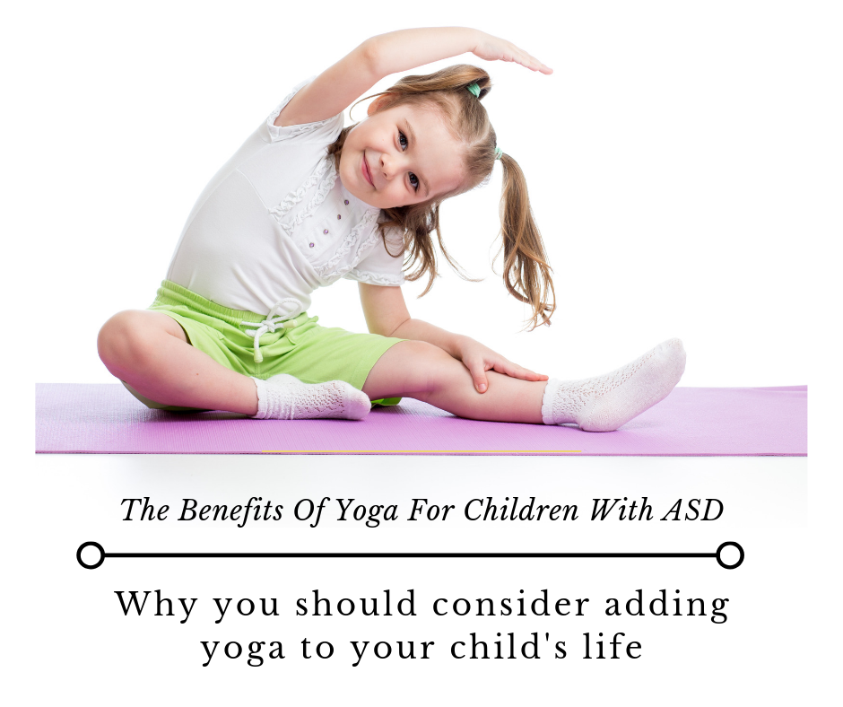 The Benefits of Yoga For Children with ASD