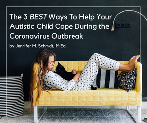 How To Help My Autistic Child Cope With Quarantine