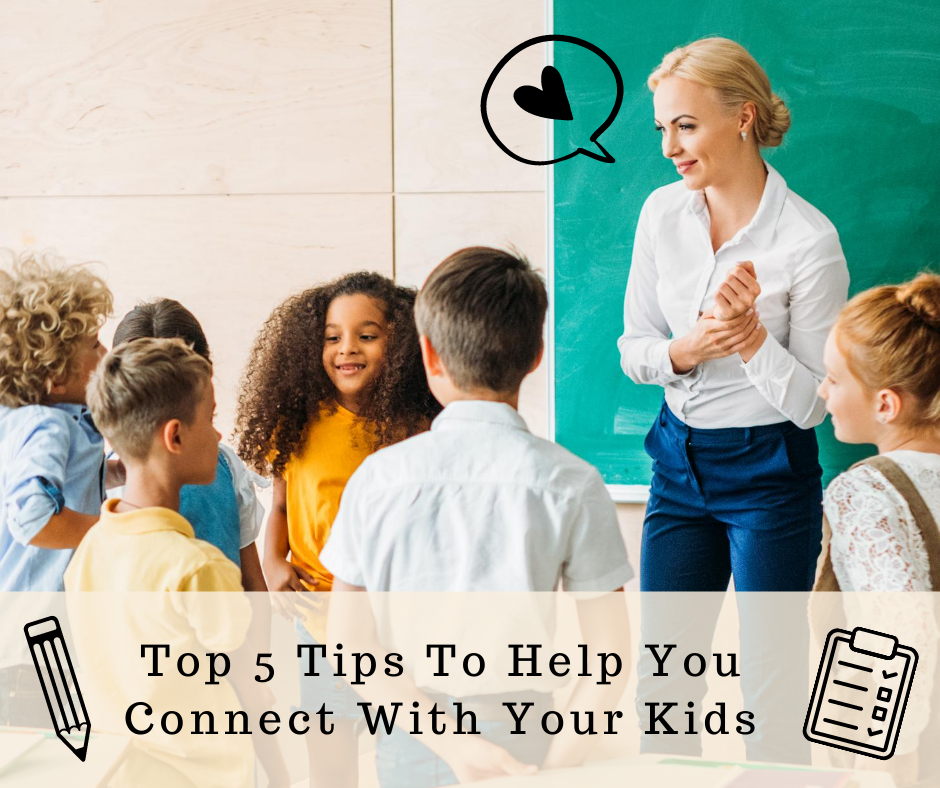 Back-to-School: Top 5 Check List To Help You Connect With Your Kids