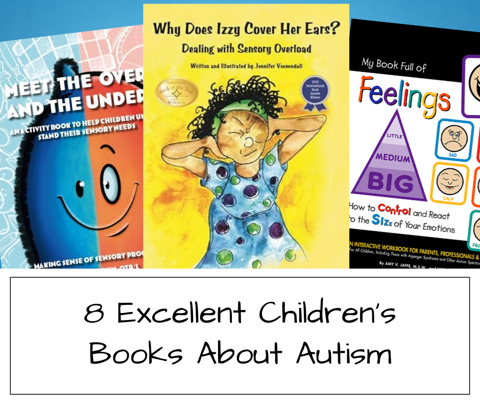 8 Excellent Children's Books about Autism
