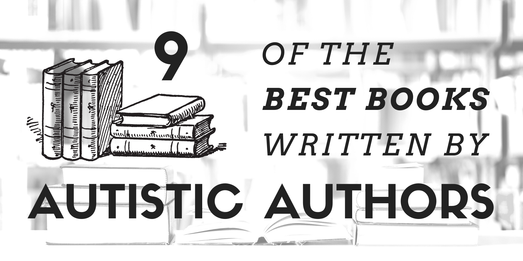 best books by autistic authors - best books written by autistic authors
