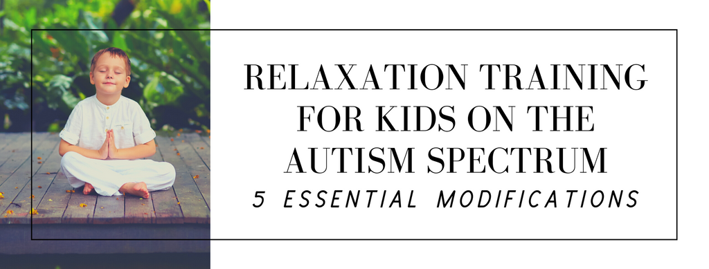 relaxation training for kids with autism