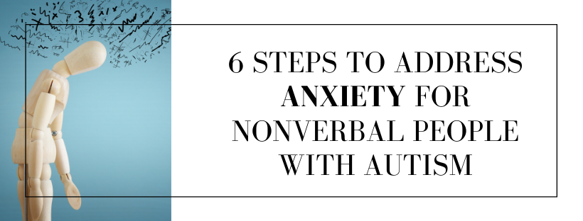 anxiety nonverbal autism